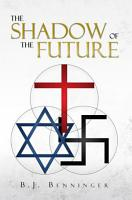 The Shadow of the Future PDF