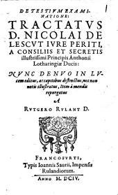 Nicolai de Lescut De testium examinatione tractatus