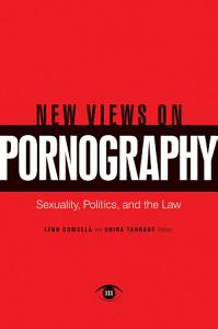 New Views on Pornography  Sexuality  Politics  and the Law PDF