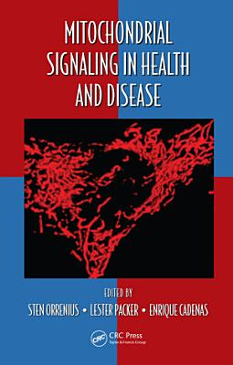 Mitochondrial Signaling in Health and Disease