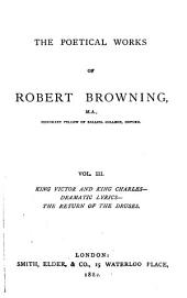 The poetical works of Robert Browning: Volume 3