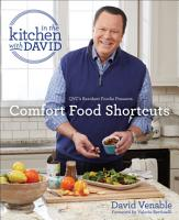 Comfort Food Shortcuts  An  In the Kitchen with David  Cookbook from QVC s Resident Foodie PDF