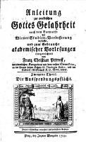 Anleitung zur praktischen Gottes Gelahrheit nach dem Entwurfe der Wiener Studien Verbesserung PDF