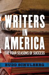 Writers in America: The Four Seasons of Success