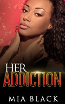 Her Addiction by Mia Black