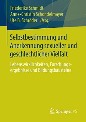 Selbstbestimmung und Anerkennung sexueller und geschlechtlicher Vielfalt PDF