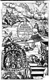 La Mappe romaine, contenant cinq traitez representez en ceste figure, le tout extrait de l'anglois de T. T.