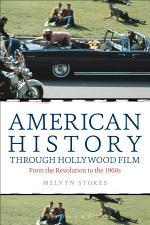 American History through Hollywood Film