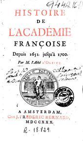 Histoire de l'Académie françoise depuis 1652 jusqu'à 1700