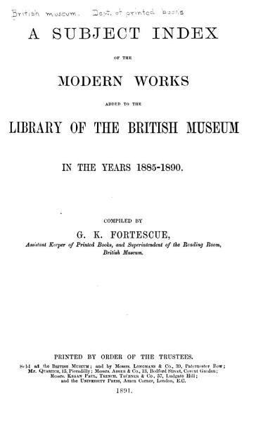Download Subject Index of the Modern Works Added to the Library of the British Museum Book