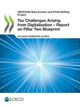 OECD G20 Base Erosion and Profit Shifting Project Tax Challenges Arising from Digitalisation     Report on Pillar Two Blueprint Inclusive Framework on BEPS PDF