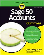 Sage 50 Accounts For Dummies: Edition 4