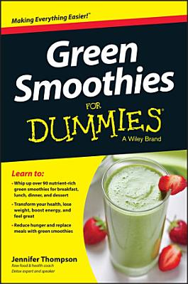 Green Smoothies For Dummies PDF