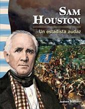 Sam Houston: Un estadista audaz (Sam Houston: A Fearless Statesman)