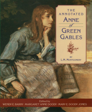 The Annotated Anne of Green Gables PDF
