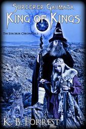 Sorcerer Gaumata, King of Kings