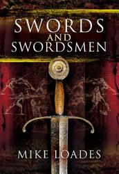 Swords and Swordsmen PDF