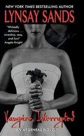 Vampire, Interrupted: An Argeneau Novel