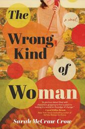 The Wrong Kind of Woman
