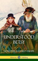 Understood Betsy (Hardcover)