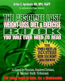 The Absolute Last Weight Loss  Diet    Exercise Book You Will Ever Need to Read