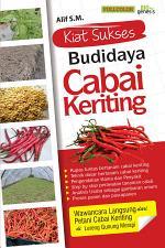 Kiat Sukses Budidaya Cabai Keriting
