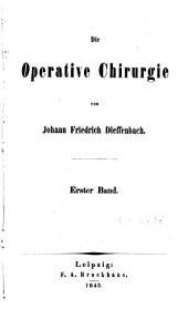 Die operative Chirurgie. - Leipzig, F. A. Brockhaus 1845-1848
