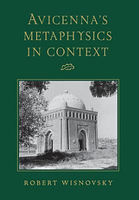 Avicenna s Metaphysics in Context PDF