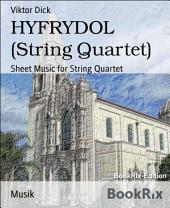 HYFRYDOL (String Quartet): Sheet Music for String Quartet