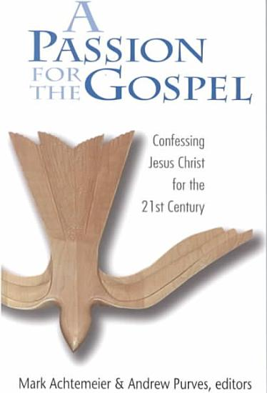 A Passion for the Gospel PDF