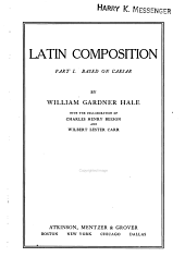 Latin Composition: Volume 1