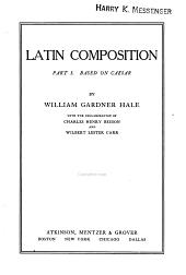 Latin Composition: Volume 1