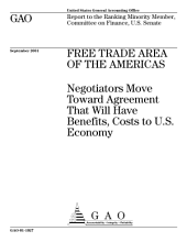 Free trade area of the Americas negotiators move toward agreement that will have benefits, costs to U.S. economy : report to the Ranking Minority Member, Committee on Finance, U.S. Senate.