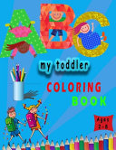 My Toddler Coloring Book Book