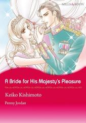 A Bride for His Majesty's Pleasure: Mills & Boon Comics