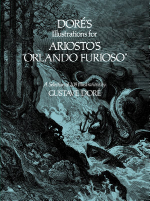 Dor   s Illustrations for Ariosto s  Orlando Furioso