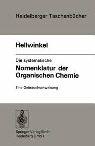 Die systematische Nomenklatur der organischen Chemie PDF