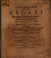 Legati eiusque privilegiorum