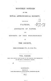 Monthly Notices of the Royal Astronomical Society: Volume 33
