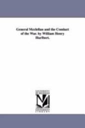 GENERAL MCCLELLAN AND THE CONDUCT OF THE WAR.