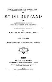 Correspondance complète de mme Du Deffand avec la duchesse de Choiseul, l'abbé Barthélemy et m. Craufurt: Volume3