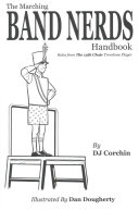 The Marching Band Nerds Handbook Book PDF