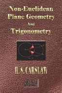 The Elements of Non Euclidean Plane Geometry and Trigonometry   Illustrated PDF