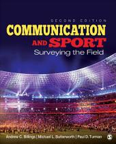 Communication and Sport: Surveying the Field, Edition 2