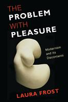 The Problem with Pleasure PDF