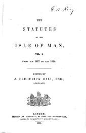 Statutes of the Isle of Man: Volume 1417