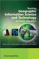 Teaching Geographic Information Science and Technology in Higher Education PDF