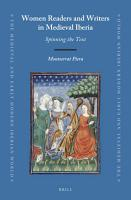 Women Readers and Writers in Medieval Iberia PDF