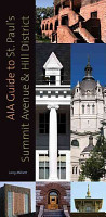 AIA Guide to St  Paul s Summit Avenue and Hill District PDF