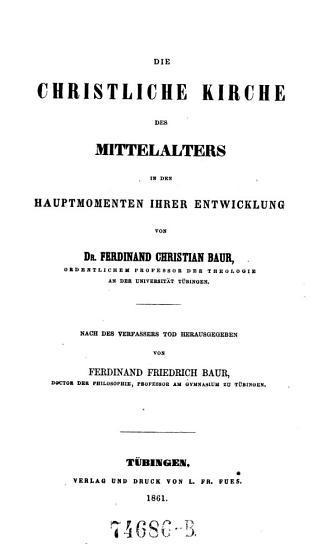 Die christliche Kirche des Mittelalters in den Hauptmomenten ihrer Entwicklung PDF